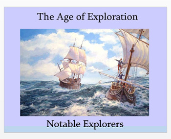 "Age of Explorers - ""Notable Explorers"" + Quiz"