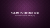 Age of Faith 10: Growth of the Papacy (Lesson 10/12)