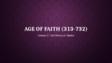 Age of Faith 3: The Germanic States (Lesson 3/12)