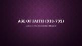 Age of Faith 5: The Benedictine Moment (Lesson 5/12)