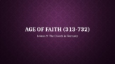 Age of Faith 9: The Church in Germany (Lesson 9/12)
