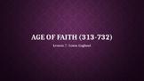 Age of Faith 7: Anglo-Saxon England (Lesson 7/12)
