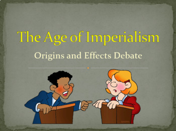 Age of Imperialism Lesson Plan - Debate Activity