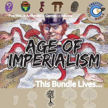 Age of Imperialism -- World History Curriculum Unit Bundle