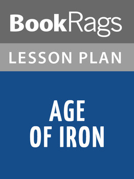 Age of Iron Lesson Plans