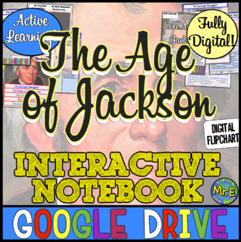 Age of Jackson Digital Interactive Notebook! Andrew Jackson & Google Drive!