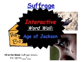 Age of Jackson, Interactive Word Wall