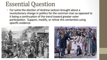 Age of Jackson PPT - New APUSH Curriculum Framework - Period 4