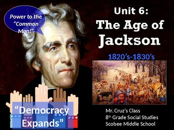Age of Jackson, STAAR Powerpoint Lecture