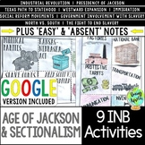 Age of Jackson & Sectionalism Interactive Notebook Activit