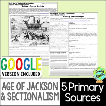 Age of Jackson & Sectionalism Primary Sources, Early 19th Century Documents