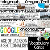 Age of Jackson & Sectionalism Vocabulary Cards; Word Wall;
