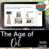Age of Oil in Texas BOOM CARDS for Distance Learning