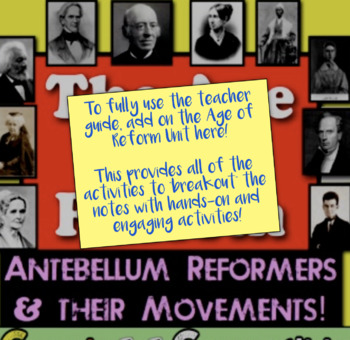 Age of Reform Guiding PowerPoint!  Guided Notes and PPT for Reformers!