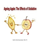 Ageing Apple: Exploring the Effects of Oxidation