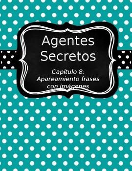 Agentes Secretos Capítulo 8 Matching Activity