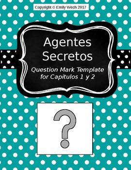 Agentes Secretos Chapters 1 & 2 Question Mark Template