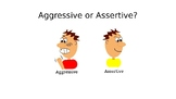Aggressive or Assertive Lesson Powerpoint