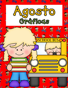 Agosto Graficas:  Spanish Back to School Count and Graph It