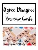 Agree/Disagree Response Cards