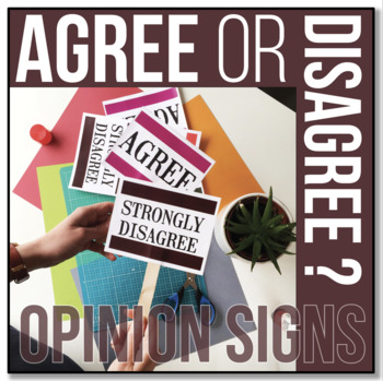 Agree or Disagree? {OPINION mini-signs for class discussions}
