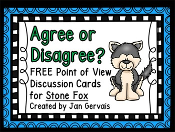 Agree or Disagree? Stone Fox Discussion Cards
