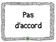 Agree or Disagree (d'accord ou pas d'accord)