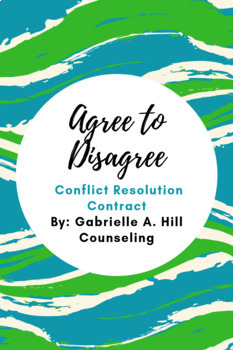 Conflict Resolution: Agree to Disagree Contract