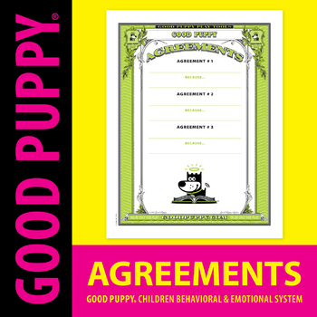 Behavior Agreements . Child Behavioral & Emotional Tools by GOOD PUPPY