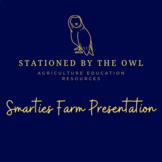 Agribusiness- Smarties Farm Presentation
