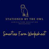 Agribusiness- Smarties Farm Worksheet