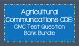 Agricultural Communications CDE: CIMC Test Question Bank Bundle