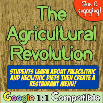 Agricultural Revolution, Paleolithic & Neolithic Diet! Create Restaurant Menu!