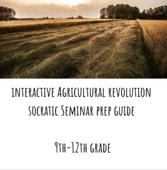 Agricultural Revolution Socratic Seminar Prep Guide