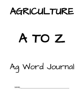 Agriculture A to Z Word Journal