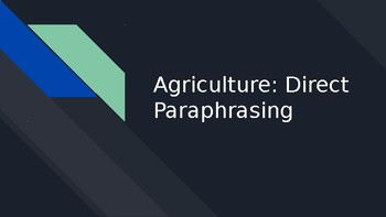 Agriculture - Direct Paraphrasing