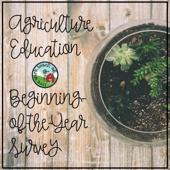 Agriculture Education Beginning-of-the-Year Student Survey