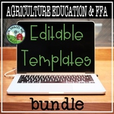 FFA and Agriculture Education EDITABLE Templates BUNDLE!