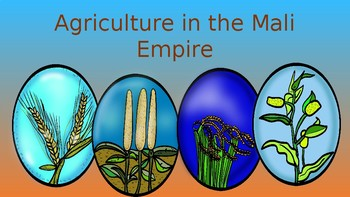 Agriculture in the Mali Empire Pack