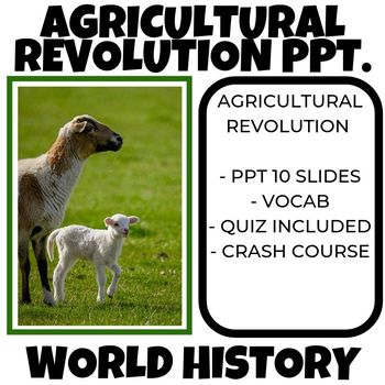 The Agricultral Revolution