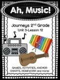 Ah, Music! Journeys 2nd Grade (Unit 3 Lesson 12) Supplemental Activities