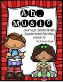 Ah, Music Journey's Activities - Second Grade Lesson 12