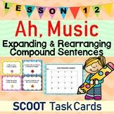 Ah, Music! (Journeys L.12, 2nd Grade) COMPOUND SENTENCES Task Cards/Scoot