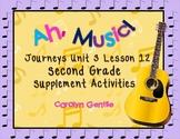Ah, Music!  Journeys Unit 3 Lesson 12  2nd Gr Supplement A