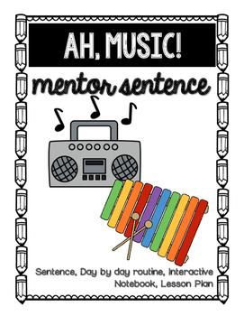 Ah, Music Mentor Sentence