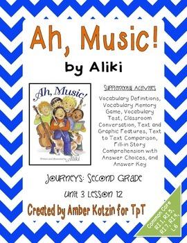 Ah, Music! Supplemental Activities 2nd Grade Journeys Unit 3, Lesson 12