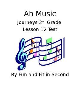 Journeys Lesson 12 Ah Music Test