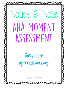 Aha Moment Notice and Note Signpost Assessment