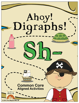 Ahoy! Digraphs! {Sh-} Word Work (Common Core Aligned)