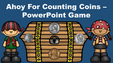 Ahoy For Counting Coins - PowerPoint Game